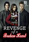 The revenge of a broken heart(TAGALOG) Unedited