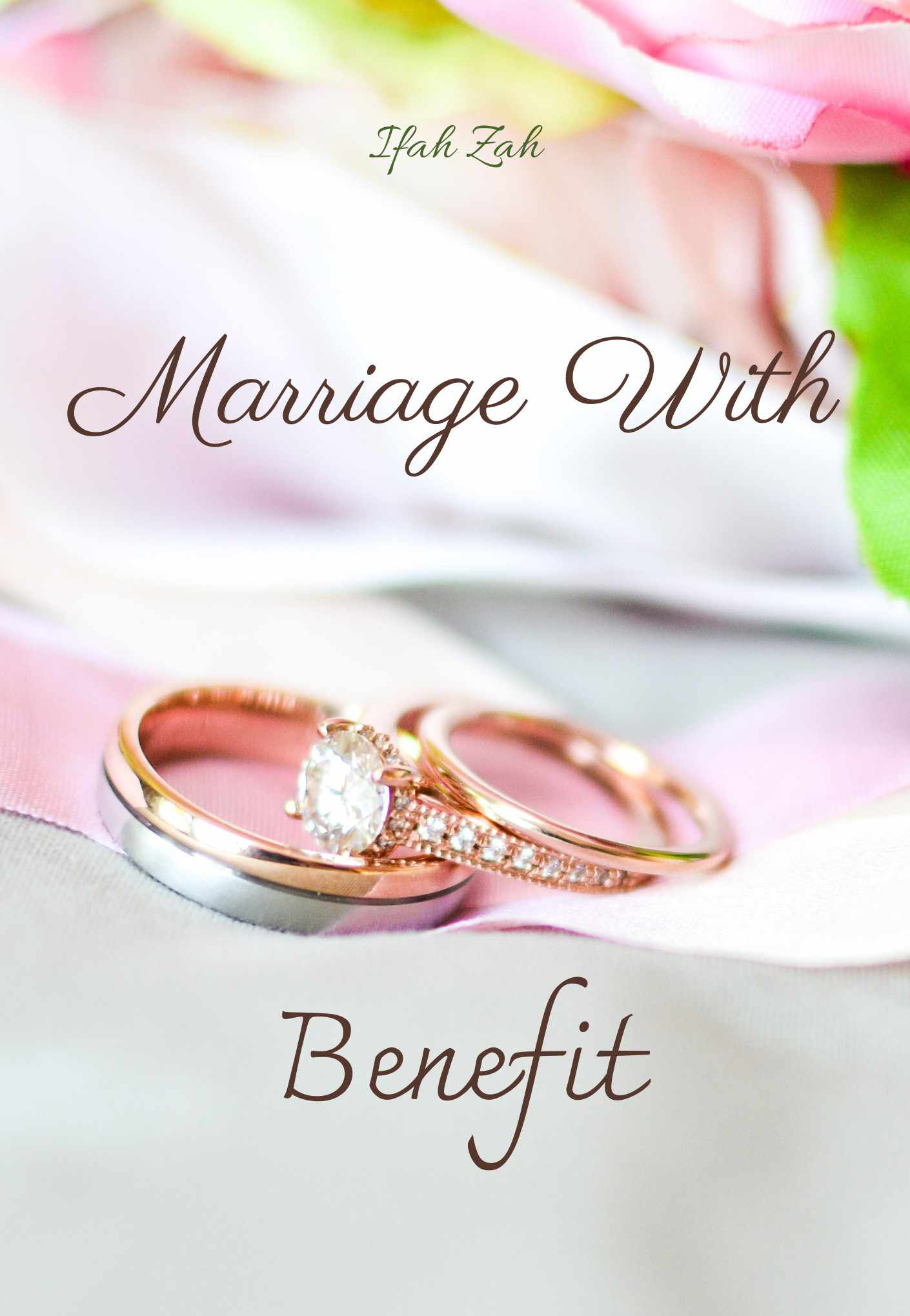 Marriage With Benefit