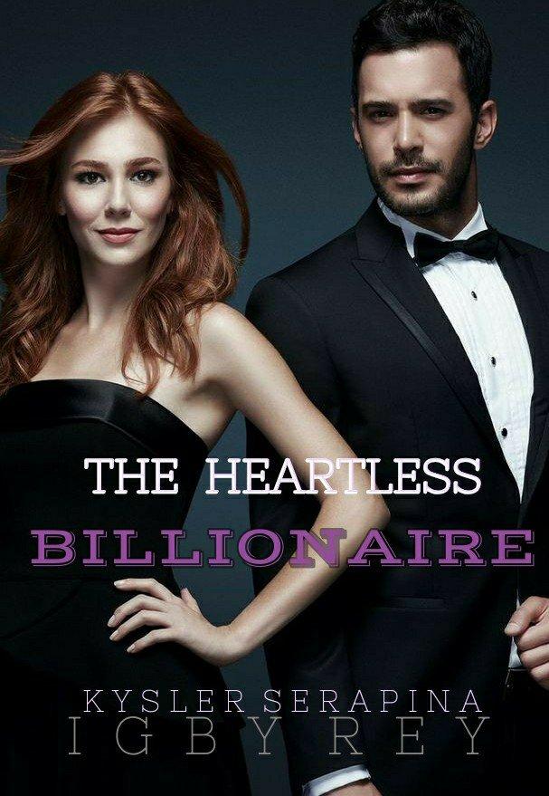 The Heartless Billionaire (Tagalog)