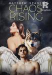 Chaos Rising: Dawn of the Hybrid