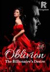 OBLIVION The Billionaire's Desire