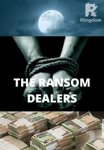 The Ransom Dealers