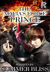 The Mafia's Force Prince (Rise From The Ashes:  King from Nobody,) Tagalog Writing Contest