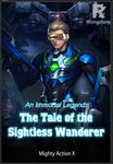 An Immortal Legend: The Tale of the Sightless Wanderer