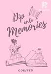 Dip Into Memories