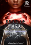 REIGN OF MAGIC: The last sorcerers.