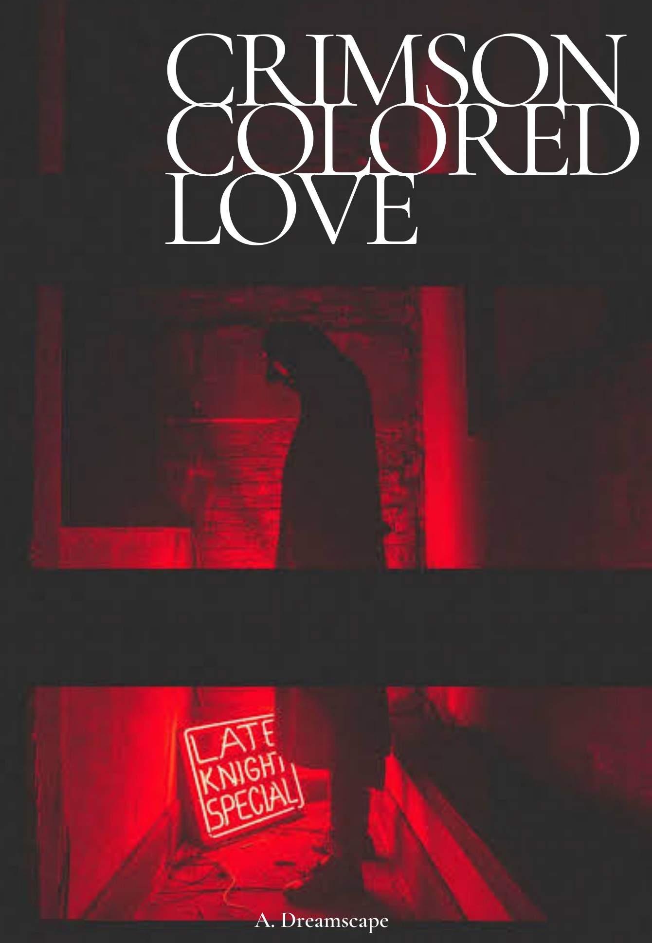 Crimson colored love
